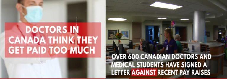 हमारा वेतन कम करे सरकार, ये पहले ही बहुत ज़्यादा है : कनाडा के डॉक्टर्स।