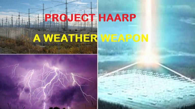 युद्ध का नया विध्वंसक  हथियार 'HAARP' गुप्त रूप से तैयार किया जा चुका हैं, इस्तेमाल कभी भी।